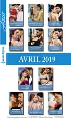 11 romans Azur + 1 gratuit (n°4070 à 4080 - Avril 2019) ebook by