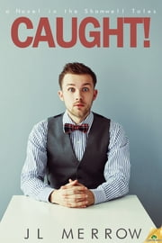 Caught! ebook by JL Merrow