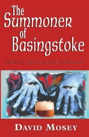 The Summoner of Basingstoke ebook by David Mosey
