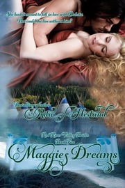 Maggie's Dreams (Book Five of the Red River Valley Brides) ebook by Rita Hestand