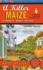 A Killer Maize ebook by Paige Shelton