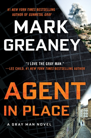 Agent in Place ebook by Mark Greaney