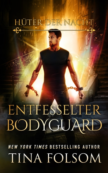 Entfesselter Bodyguard ebook by Tina Folsom