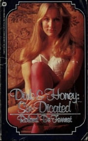 Erotic Quest of Dirk and Honey: Book #2 ebook by Roland DeForrest