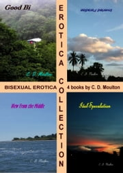 Erotica Collection ebook by CD Moulton