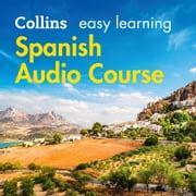 Easy Learning Spanish Audio Course: Language Learning the easy way with Collins (Collins Easy Learning Audio Course) audiobook by Collins Dictionaries
