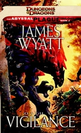 Oath of Vigilance - A Dungeons & Dragons Novel ebook by James Wyatt