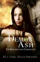 Demon Ash ebook by M.J. Haag, Becca Vincenza