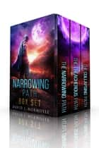 The Narrowing Path Complete Trilogy ebook by David J. Normoyle