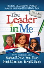 Leader in Me ebook by Stephen R. Covey