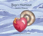 Yago's Heartbeat ebook by Conchita Miranda,Monica Carretero