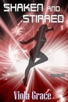 Shaken and Stirred ebook by