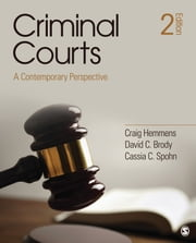 Criminal Courts - A Contemporary Perspective ebook by Dr. Craig T. Hemmens,Dr. David C. Brody,Cassia C. Spohn