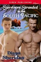 Survivors Stranded in the South Pacific ebook by Diana Sheridan