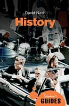 History - A Beginner's Guide ebook by David Nash
