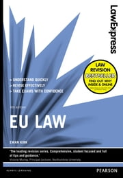 Law Express: EU Law (Revision Guide) ebook by Ewan Kirk