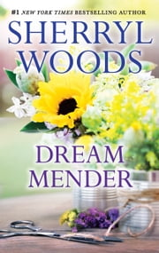 Dream Mender ebook by Sherryl Woods