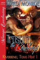 Trusting the Cowboys ebook by Marla Monroe