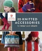 Interweave Favorites - 25 Knitted Accessories to Wear and Share ebook by Interweave