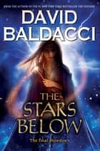 The Stars Below (Vega Jane, Book 4) ebook by David Baldacci