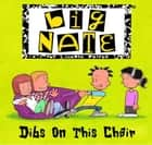 Big Nate: Dibs on this Chair ebook by Pierce, Lincoln