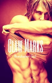 Claw Marks ebook by Breukelen Girl