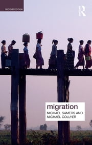 Migration ebook by Michael Samers,Michael Collyer