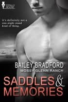 Saddles and Memories ebook by Bailey Bradford