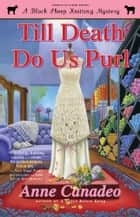 Till Death Do Us Purl ebook by Anne Canadeo
