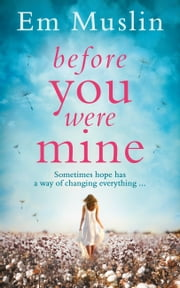 Before You Were Mine ebook by Em Muslin