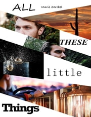 All These Little Things ebook by Marie Strobel