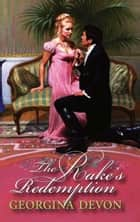 The Rake's Redemption ebook by Georgina Devon