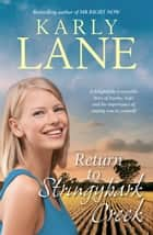 Return to Stringybark Creek ebook by Karly Lane
