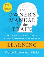 Learning: The Owner's Manual ebook by Pierce Howard