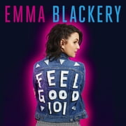 Feel Good 101 - The Outsiders' Guide to a Happier Life audiobook by Emma Blackery