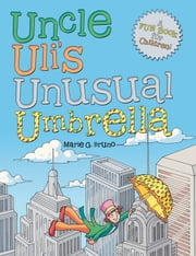 Uncle Ulis Unusual Umbrella ebook by Marie G. Bruno