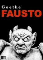 Fausto (Portuguese Edition) ebook by Johann Wolfgang von Goethe