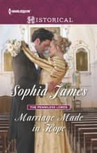 Marriage Made in Hope - A Regency Historical Romance ebook by Sophia James