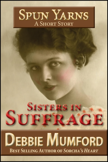 Sisters in Suffrage ebook by Debbie Mumford