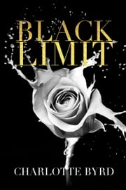 Black Limit ebook by Charlotte Byrd