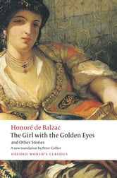 The Girl with the Golden Eyes and Other Stories ebook by Patrick Coleman,Honoré de Balzac