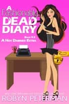 A Fashionably Dead Diary - Hot Damned Series, #9.5 ebook by Robyn Peterman
