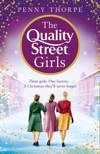 The Quality Street Girls (Quality Street, Book 1) ebook by Penny Thorpe