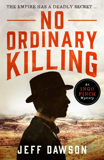 No Ordinary Killing - A gripping historical crime thriller ebook by Jeff Dawson