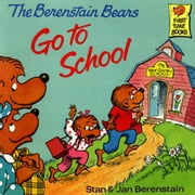 Berenstain Bears Go to School, The ebook by Berenstain, Stan