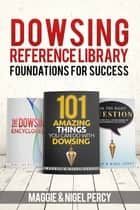 Dowsing Reference Library ebook by Maggie Percy, Nigel Percy
