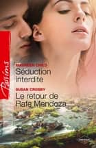 Séduction interdite - Le retour de Rafe Mendoza - T1 - Saga des Jarrod ebook by Maureen Child, Susan Crosby