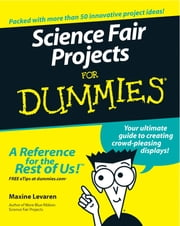 Science Fair Projects For Dummies ebook by Maxine Levaren
