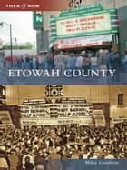 Etowah County ebook by Mike Goodson