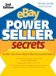 eBay PowerSeller Secrets, 2E ebook by Brad Schepp,Debra Schepp